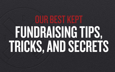 Our Best Fundraising Tips, Tricks, and Secrets